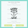 Hope Anchors Clear Stamp Single