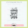 Creative Worship: In the Morning Clear Stamp Single