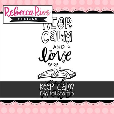 Keep Calm Digital Stamp