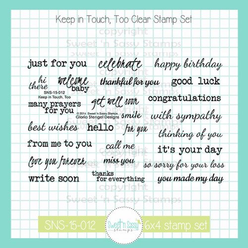 Keep In Touch, Too Clear Stamp Set