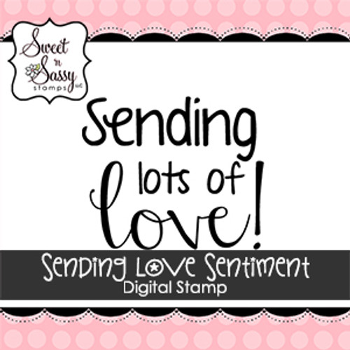 Sending Love Sentiment Digital Stamp