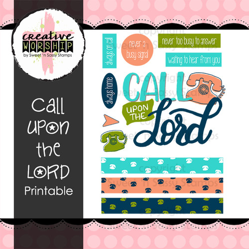 Creative Worship: Call Upon the Lord Printable