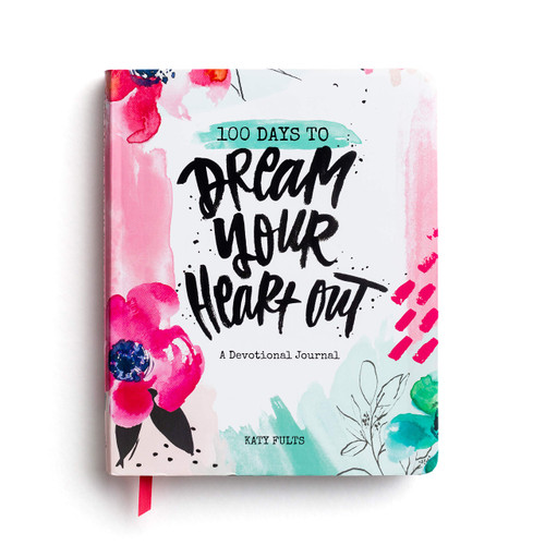 100 Days to Dream Your Heart Out Devotional Journal