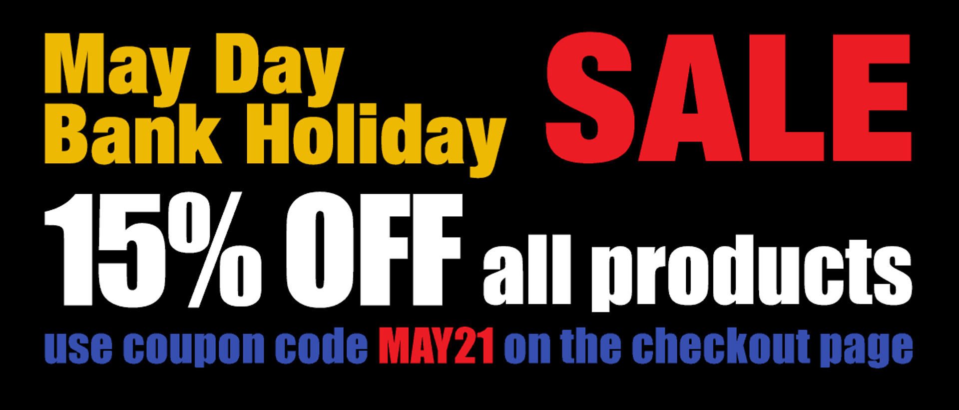 15% off in our May Bank Holiday E-liquids Sale