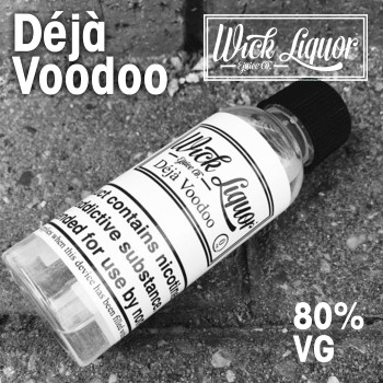 DEJA VOODOO e-liquid by Wick Liquor - 80% VG - 50ml