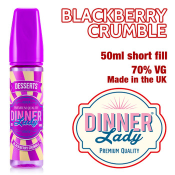 Blackberry Crumble - Dinner Lady e-liquids - 70% VG - 50ml