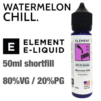 Watermelon Chill - ELEMENT e-liquid - 80% VG - 50ml