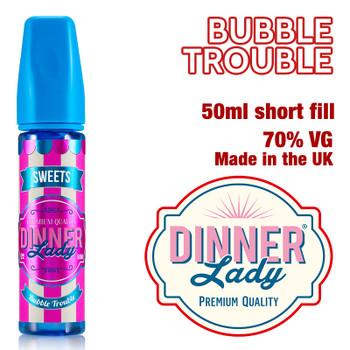 Bubble Trouble e-liquid by Dinner Lady – 70% VG – 50ml