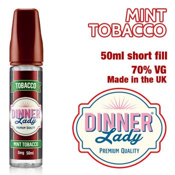 Mint Tobacco e-liquid by Dinner Lady – 70% VG – 50ml