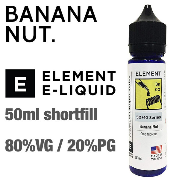 Banana Nut - ELEMENT e-liquid - 80% VG - 50ml