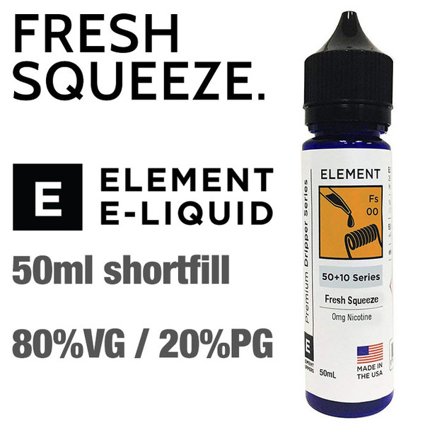 Fresh Squeeze - ELEMENT e-liquid - 80% VG - 50ml