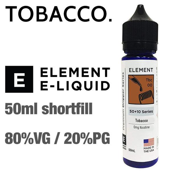 Tobacco - ELEMENT e-liquid - 80% VG - 50ml