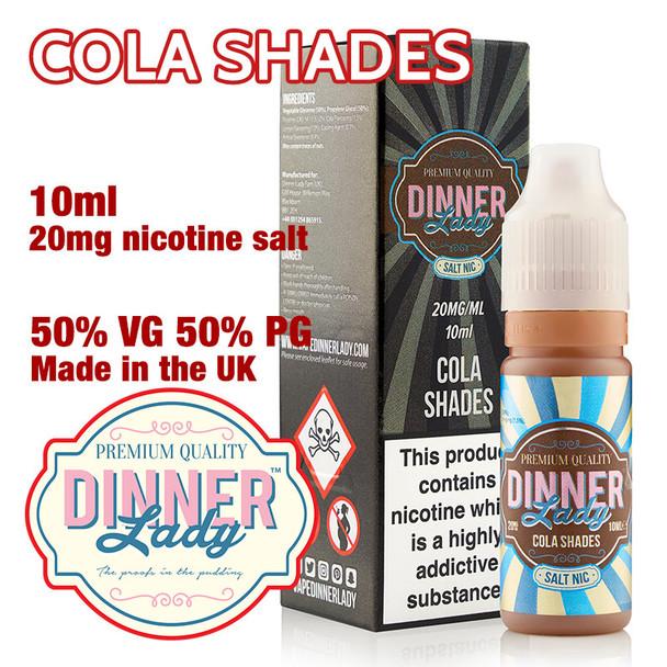 Cola Shades – Dinner Lady Salt Nic e-liquids – 50% VG – 10ml - 20mg nicotine