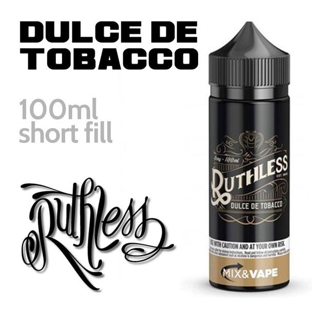 Dulce De Tobacco by Ruthless e-liquid - 70% VG - 100ml