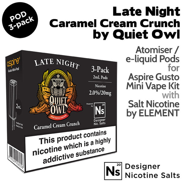 3 pack of pods – Late Night by Quiet Owl and Element NicSalt for Aspire Gusto Mini