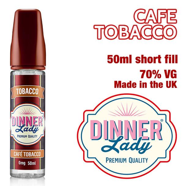 Café Tobacco e-liquid by Dinner Lady – 70% VG – 50ml