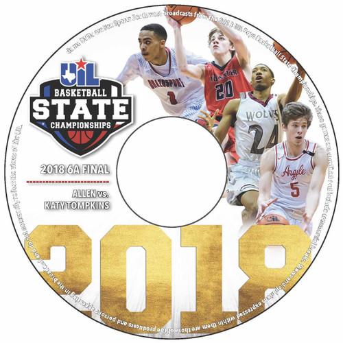 2018 6A Boys Basketball DVD