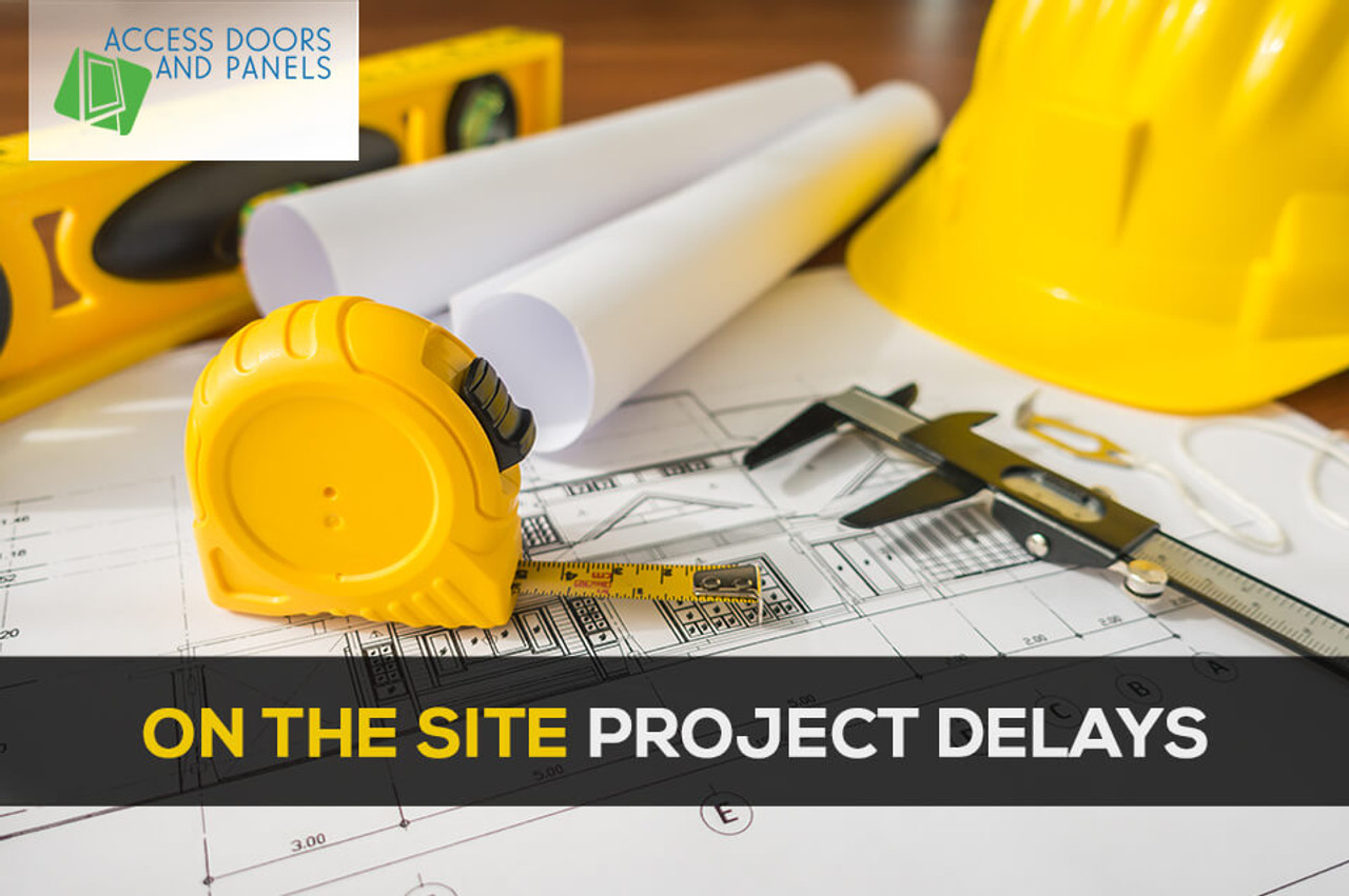 On the Site Project Delays