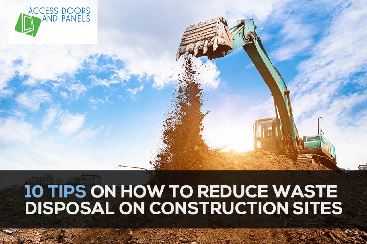 10 Tips On How to Reduce Waste Disposal on Construction Sites