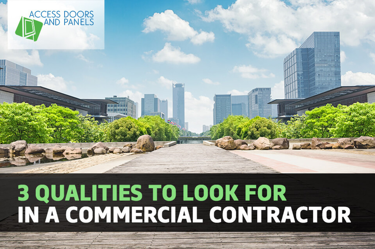 3 Qualities to Look For in a Commercial Contractor
