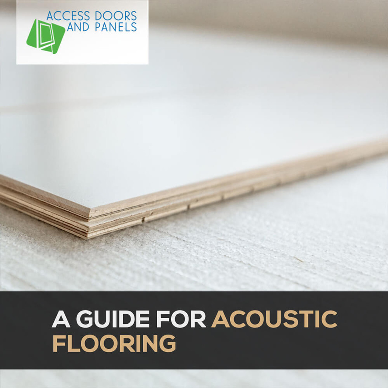 A Guide for Acoustic Flooring
