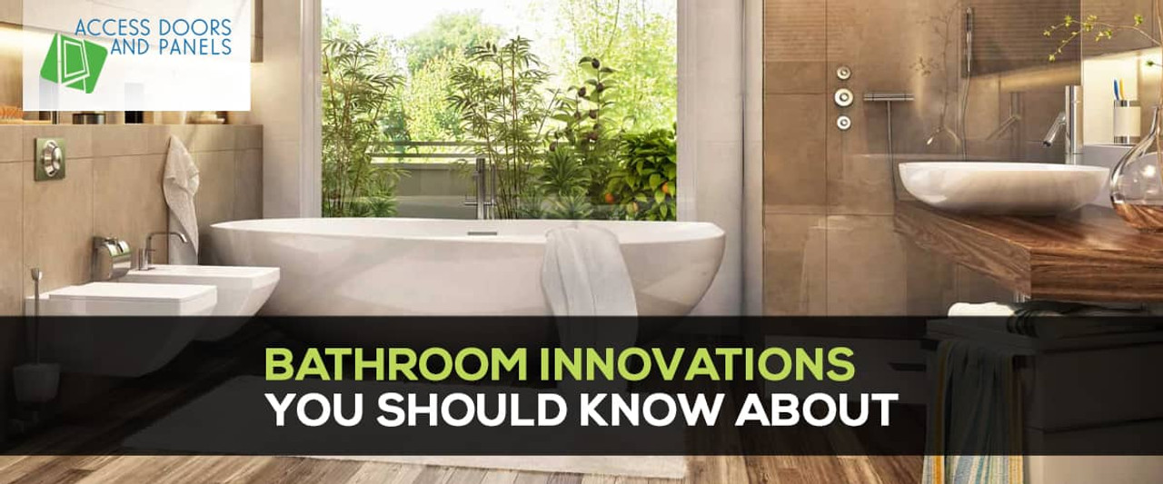Bathroom Innovations You Should Know About
