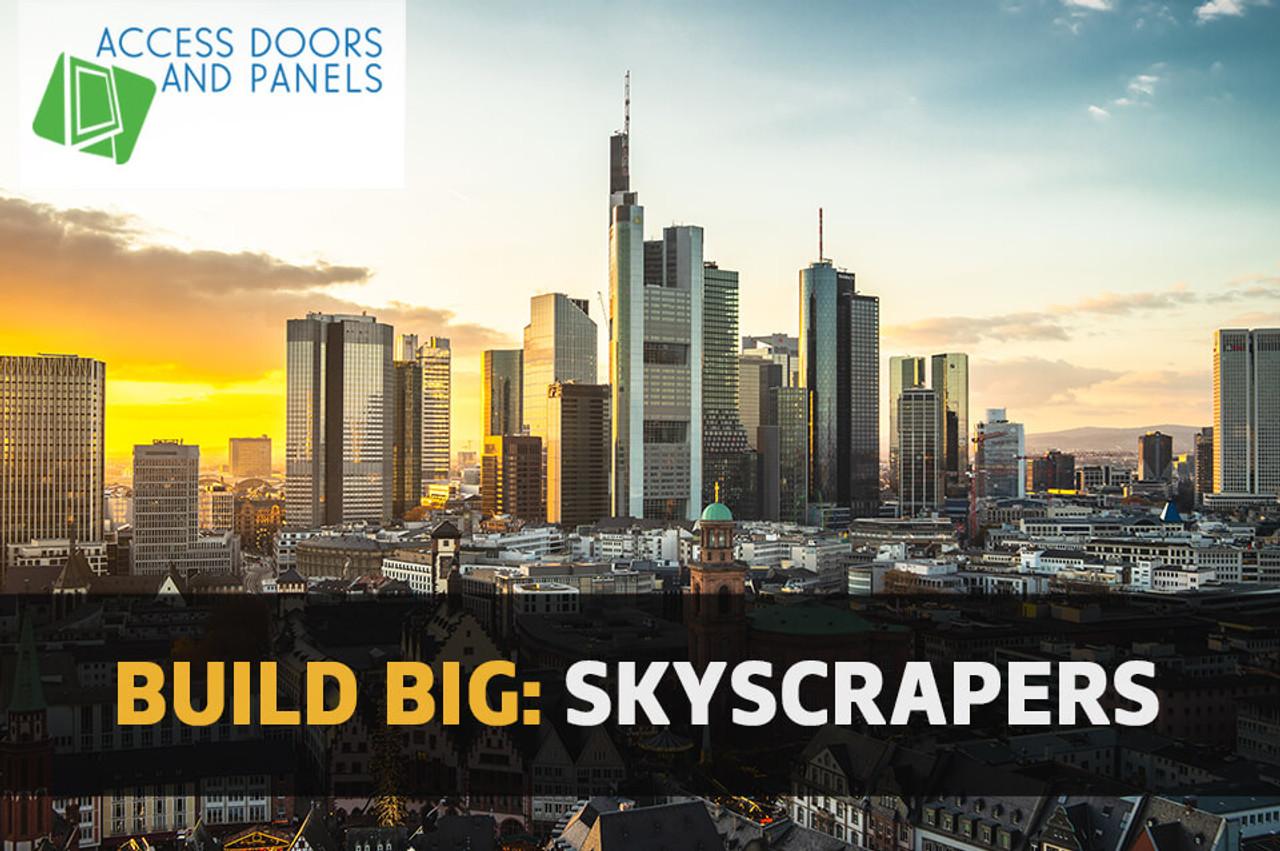 Build Big: Skyscrapers