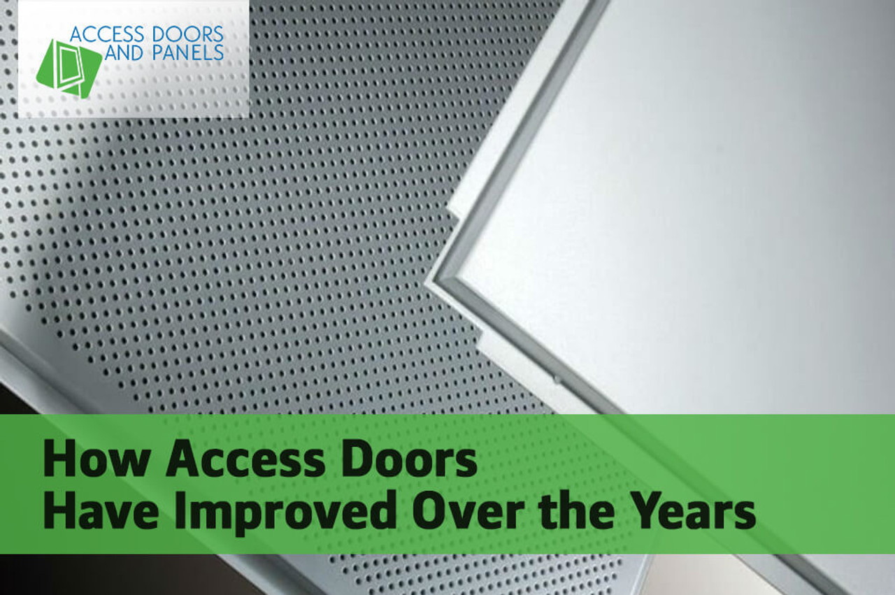 How Access Doors Have Improved Over the Years