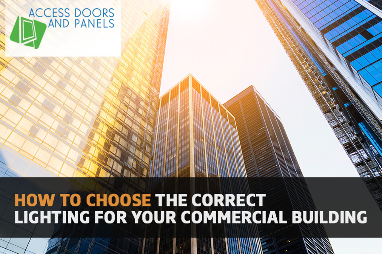 How to Choose The Correct Lighting For Your Commercial Building