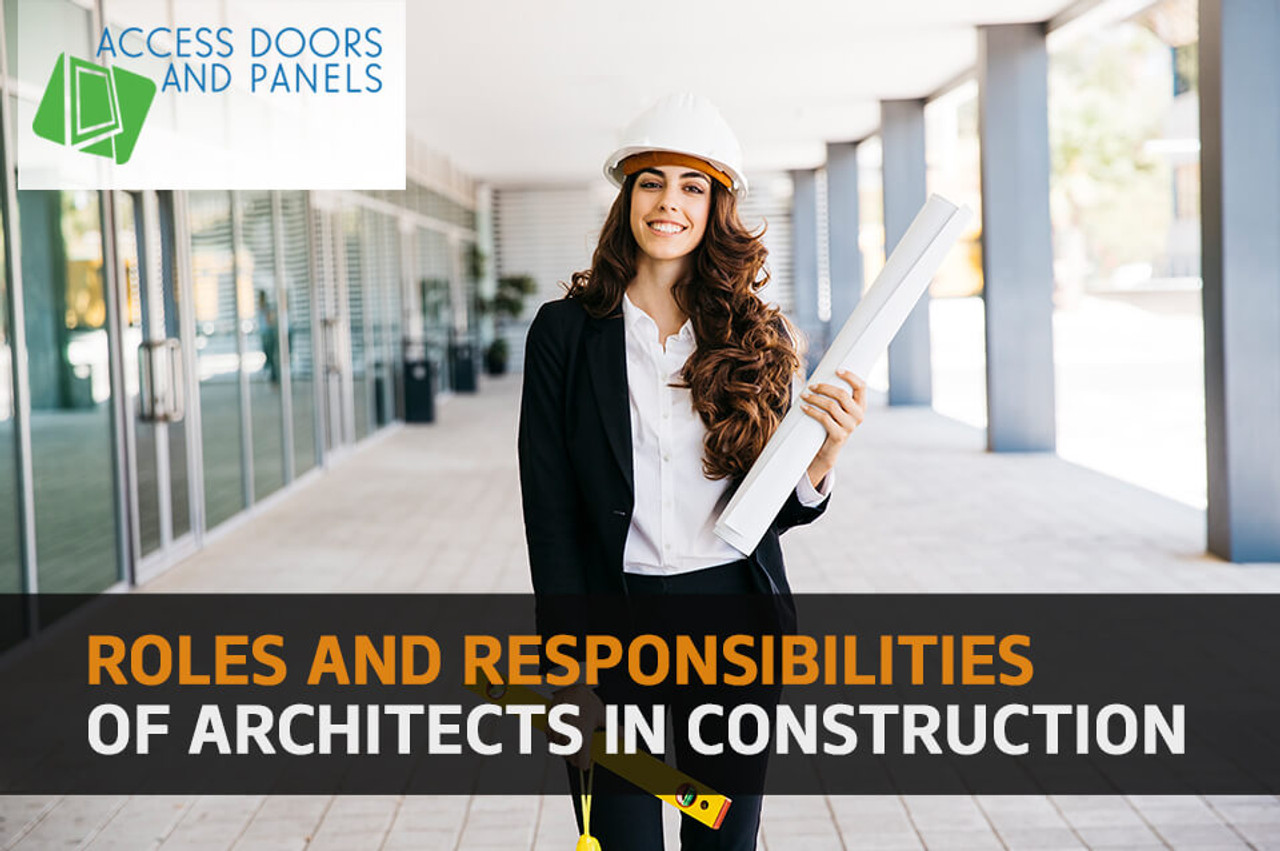 Roles and Responsibilities of Architects in Construction
