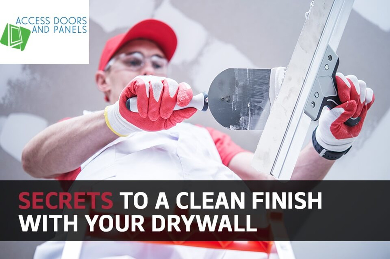 Secrets to a clean finish with your Drywall