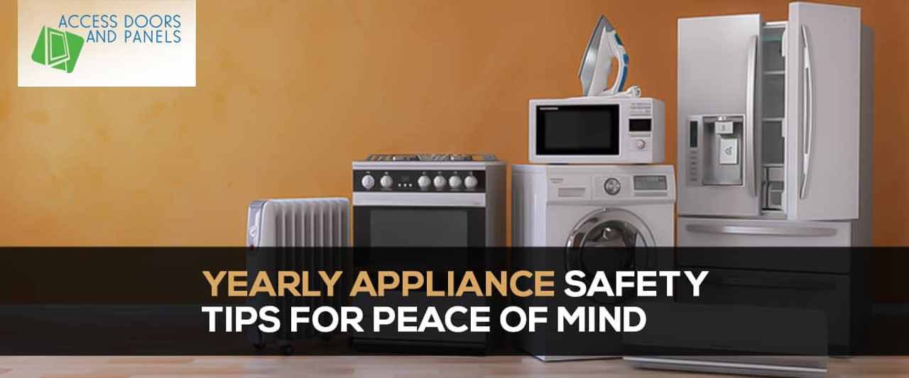 Yearly Appliance Safety Tips For Peace of Mind