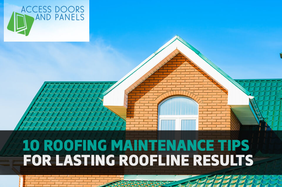 10 Roofing Maintenance Tips for Lasting Roofline Results