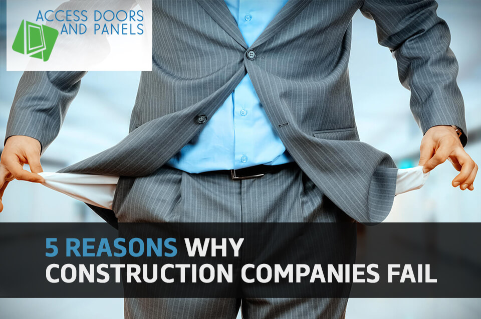 5 Reasons Why Construction Companies Fail