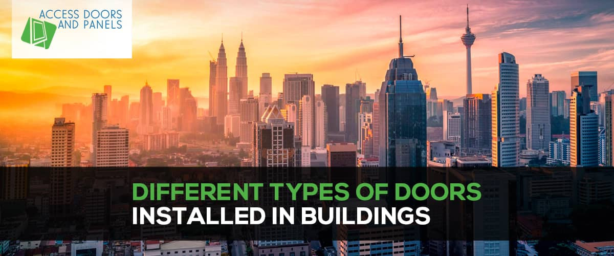 Different Types of Doors Installed in Buildings