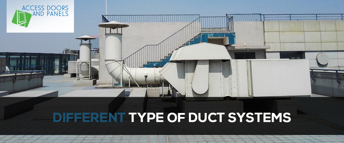 Different Types of Duct Systems