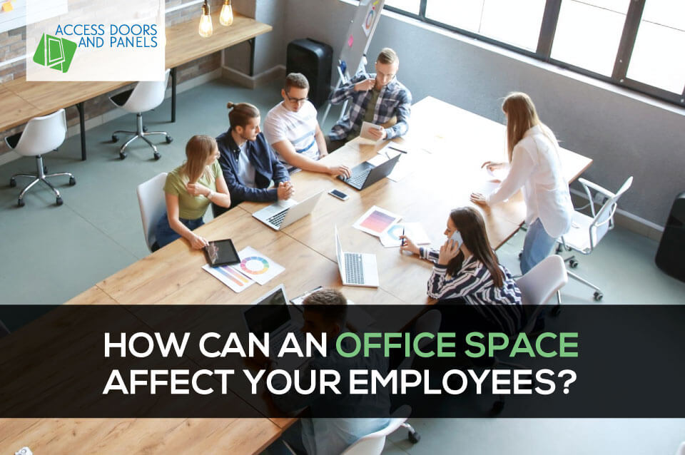 How Can an Office Space Affect Your Employees?