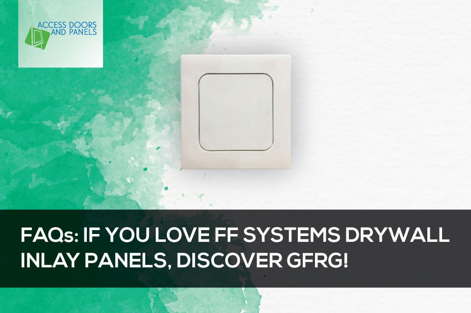 If You Love BFF Drywall Doors, Discover GFRG!
