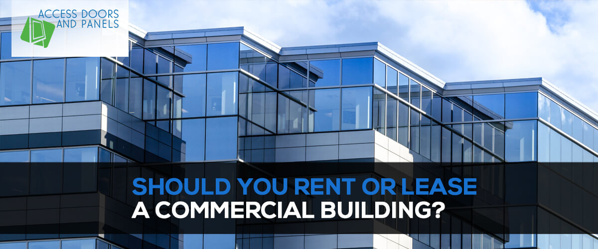 Should You Rent or Lease a Commercial Building?