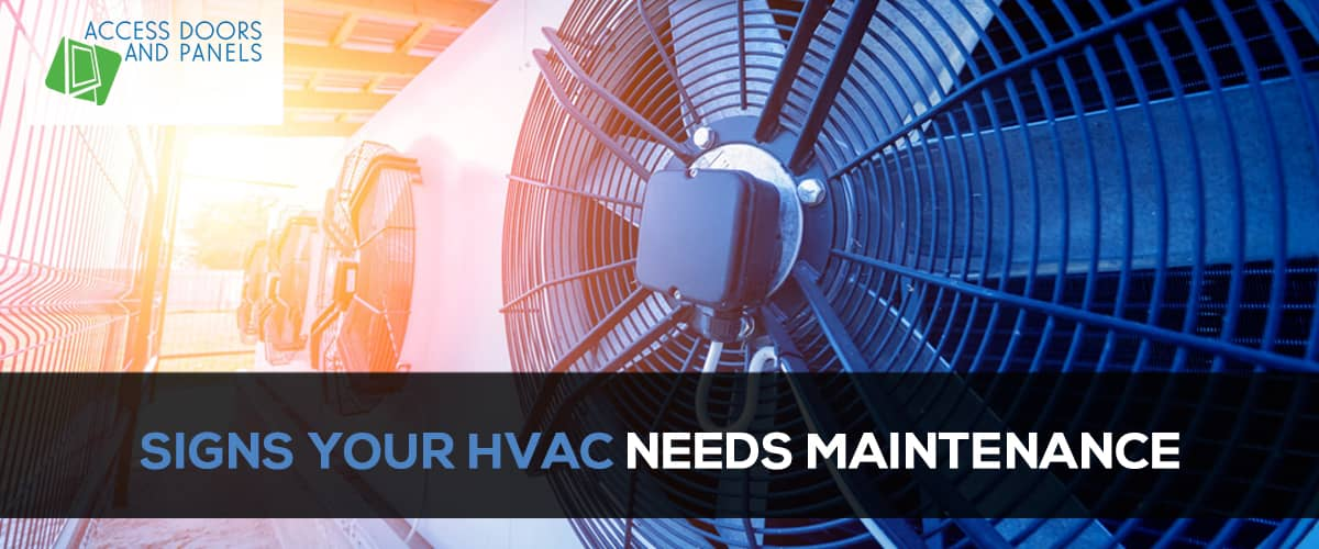 Signs Your HVAC Needs Maintenance