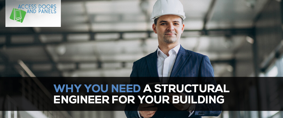 Why You Need a Structural Engineer for Your Building