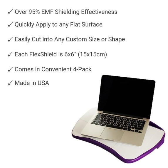SYB Flex Shield Each Flex Shield is 6″ x 6″ (approx. 15cm x 15cm). Package include 4 Flex Shields. Turn Any Flat Surface Into a Powerful EMF Radiation Shield.