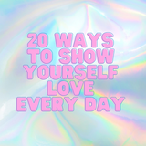 20 ways to show yourself love every day