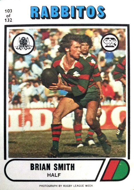 1976 Scanlens #103 BRIAN SMITH South Sydney Rabbitohs Rugby League Card