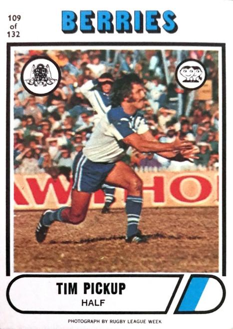 1976 Scanlens #109 TIM PICKUP Canterbury Bulldogs Rugby League Card