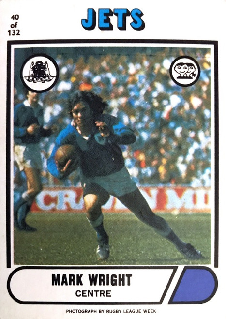 1976 Scanlens #40 MARK WRIGHT Newtown Jets Rugby League Card