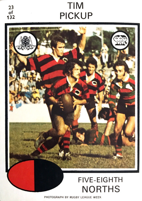 1975 Scanlens #23 TIM PICKUP Nth Sydney Bears Rugby League Card