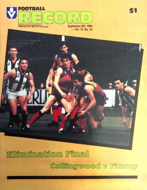 1984 COLLINGWOOD V FITZROY Elimination Final Football Record