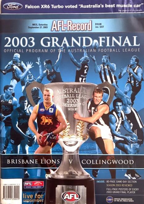 2003 BRISBANE V COLLINGWOOD Grand Final Football Record