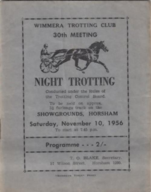 WIMMERA TROTTING CLUB 30TH MEETING SATURDAY NOVEMBER 10 1956